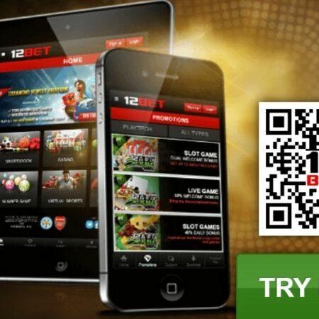 12BET mobile – ứng dụng cá cược thông minh, tải về nhanh chóng