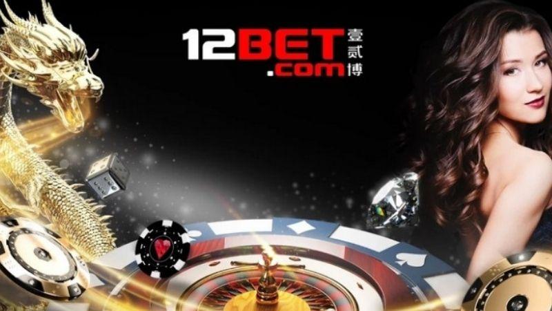 12Bet link vào thiên đường cá cược esport