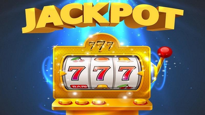 Mẹo chơi Jackpot dễ trúng to