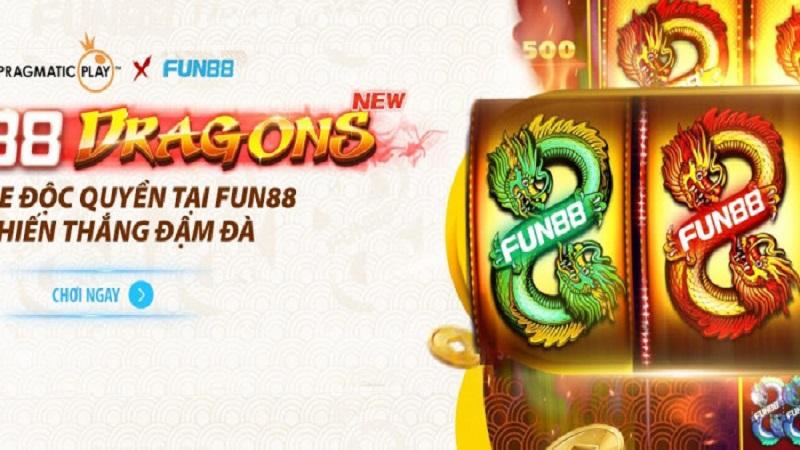 Game Slot Fun88 Dragons