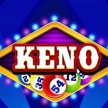 Hướng dẫn chơi Keno trên VN88 chi tiết mà lại dễ ăn