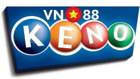 Bí quyết và mẹo chơi Keno trên VN88 dành cho tân thủ