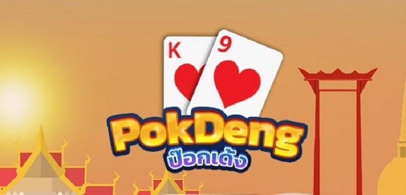 Pok Deng là game chơi bài xuất phát từ Thái Lan