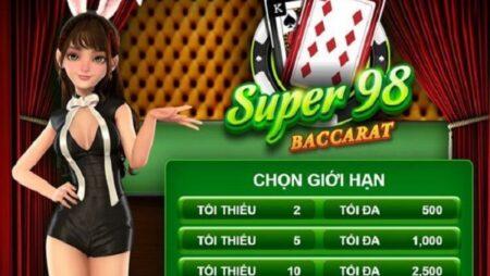 Nên chơi Super 98 Baccarat trên nhà cái nào uy tín hiện nay?